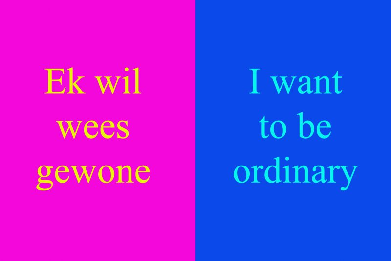 Translation of I WANT TO BE ORDINARY, included in the scrolling projection on the facade.