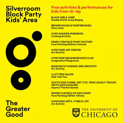 Silver Room Block Party: The Greater Good – Hyde Park Art Center